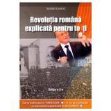 Revolutia romana explicata pentru toti ed.2 - marius mioc