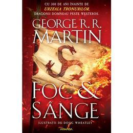 Foc si sange - George R.R. Martin, editura Nemira