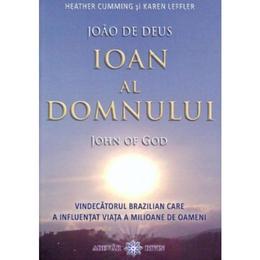 Ioan al Domnului - John of God, editura Adevar Divin