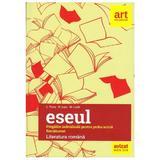 Eseul. Literatura romana -  Proba scrisa pregatire individuala Bacalaureat - L. Paicu, M. Lupu, M. Lazar, editura Grupul Editorial Art