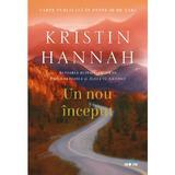 Un nou inceput - Kristin Hannah, editura Litera