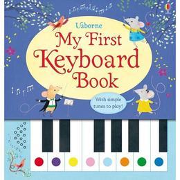 Carte pian pentru copii My First Keyboard Usborne