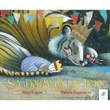 Sa dormi ca un tigru - Mary Logue, Pamela Zagarenski, editura Frontiera