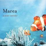 Marea - Albert Asensio, editura Lizuka Educativ
