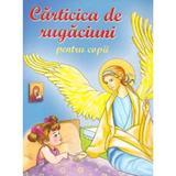 Carticica de rugaciuni pentru copii, editura Mateias