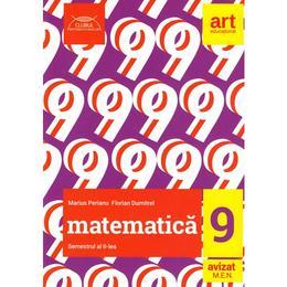 Matematica - Clasa 9. Sem.2 - Marius Perianu, Florian Dumitrel, editura Grupul Editorial Art