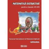 Cangurul 2012-2013 - Matematica distractiva pentru cls VII-VIII, editura Sigma