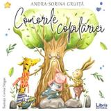 Comorile copilariei - Andra-Sorina Gruita, editura Libris Editorial