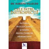 Cele patru introspectii - Alberto Villoldo Ph. D., editura For You