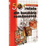 501 retete din bucataria romaneasca Ed.2019 - Mihai Basoiu, editura Meteor Press