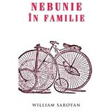 Nebunie in familie - William Saroyan, editura Rao