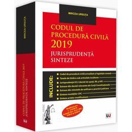 Codul de procedura civila 2019. Jurisprudenta. Sinteze - Mircea Ursuta, editura Universul Juridic