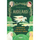 Calatoria lui Vlad pe Celalalt Taram (Seria Andilandi, vol. 1) autor Sinziana Popescu, editura Nemi