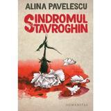 Sindromul Stavroghin - Alina Pavelescu, editura Humanitas