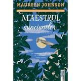 Maestrul minciunilor - Maureen Johnson, editura Trei