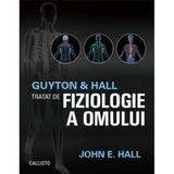 Tratat de fiziologie a omului Ed.13 - Arthur C. Guyton, John E. Hall, editura Callisto