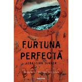 Furtuna perfecta - Sebastian Junger, editura Grupul Editorial Art
