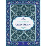 Orientalism - Edward W. Said, editura Grupul Editorial Art