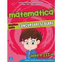 Matematica - Clasa 3 - Pregatirea pentru concursuri scolare - Daniela Berechet, editura Cartea Romaneasca