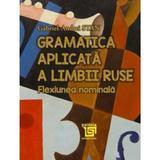 Gramatica aplicata a limbii ruse - Gabriel-Andrei Stan, editura Paideia