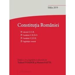 Constitutia Romaniei Ed. 3 - Tudorel Toader, Marieta Safta, editura Hamangiu