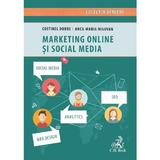 Marketing online si social media - Anca-Maria Milovan, Costinel Dobre, editura C.h. Beck