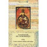 Stil - Ieroschimonah Nil Dorobantu, editura Floarea De April