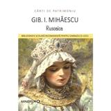 Rusoaica - Gib I. Mihaescu, editura Minerva