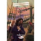 Robinson Crusoe vol.2 - Daniel Defoe, editura Aramis