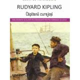Capitanii curajosi - Rudyard Kipling, editura Minerva