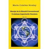 Mesaje de la Maestrii Ascensionati vol 4 - Maria Cristina Stroiny, editura Dharana