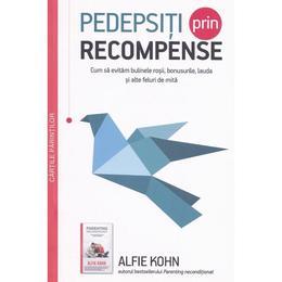 Pedepsiti prin recompense - Alfie Kohn, editura Multi Media Est Publishing
