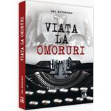 Viata la Omoruri - Dan Antonescu, editura Neverland