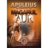 Metamorfoze sau Magarul de aur - Apuleius, editura Gramar
