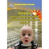 Matematica - Clasele 1-4 - Exercitii si probleme pregatitoare pentru concursurile scolare - Gh. Adalbert Schneider, editura Hyperion