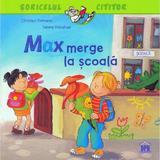 Max merge la scoala - christian tielmann, sabine kraushaar