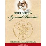 Izvorul binelui - Peter Deunov, Dinasty Books Proeditura Si Tipografie