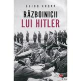 Razboinicii lui Hitler - Guido Knopp, editura Litera