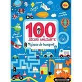 100 de jocuri amuzante - Mijloace de transport, editura Litera