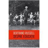 Despre educatie - Bertrand Russel, editura Humanitas