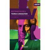 Teoria cunoasterii. Scrieri esentiale vol.2 - Bertrand Russell, editura Vellant