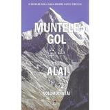 Muntele gol vol.1 - Alai, editura Rao