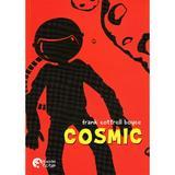 Cosmic - frank cottrell boyce, editura Booklet