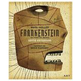 Frankstein sau prometeul modern - mary shelley, david plunkert