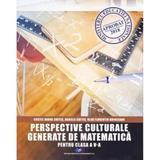 Perspective culturale generate de matematica - Clasa 5 - Costel Dobre Chites, Daniela Chites, editura Didactica Si Pedagogica