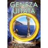 Geneza uitata - Radu Cinamar, editura Daksha