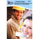 Planul lui Shannon - Amanda Clark, editura Alcris