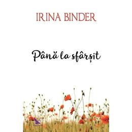 Pana la sfarsit - Irina Binder, editura For You