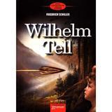 Wilhelm Tell - Friedrich Schiller, editura Gramar