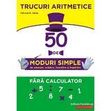 Trucuri aritmetice ed.2 - edward h. julius